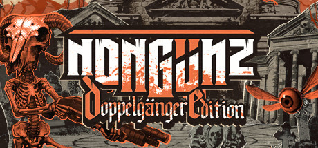 Nongunz Doppelganger Edition Free Download PC Game