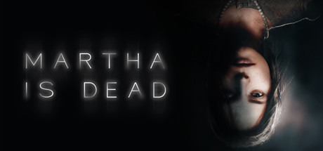 Martha Is Dead Free Download PC Game